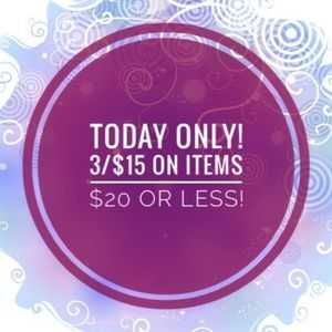 3/$15 Flash sale! A great sale to stumble upon!